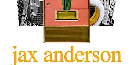 Jax Anderson tickets