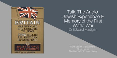 Talk: The Anglo-Jewish Experience & Memory of the First World War tickets