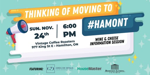 Thinking of Moving to #Hamont Wine & Cheese November Info Session!