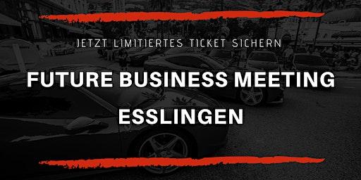 FUTURE BUSINESS MEETING - Esslingen