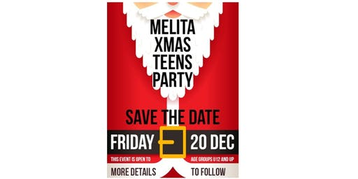 Melita Xmas Teens Party 2019