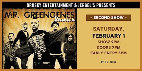 Mr. Greengenes Reunion: Night 2 tickets