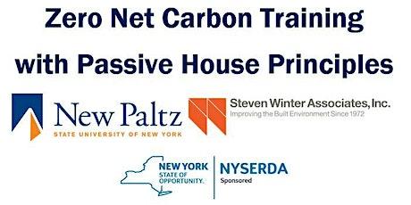 Module 1: Overview of Net Zero Carbon/Passive House Concepts, Techniques and Benefits tickets