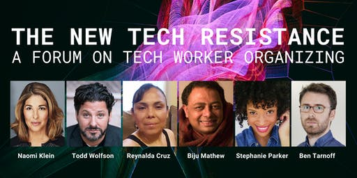 The New Tech Resistance: A Forum on Tech Worker Organizing