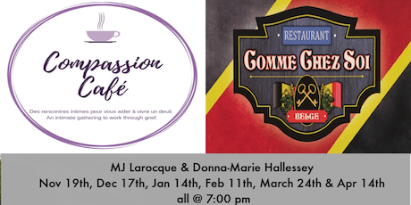 Compassion Cafe-Intimate gathering, Coping with loss and mourning. tickets