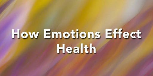 How Emotions Effect Our Health Class