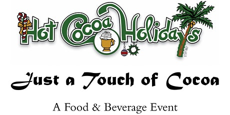 Just a Touch of Cocoa tickets