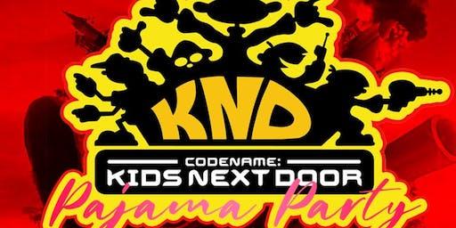 KIDS NEXT DOOR PAJAMA PARTY