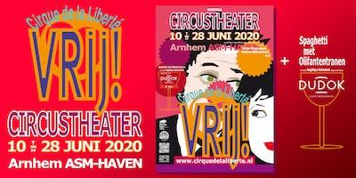 VRIJ! Cirque de la Liberte