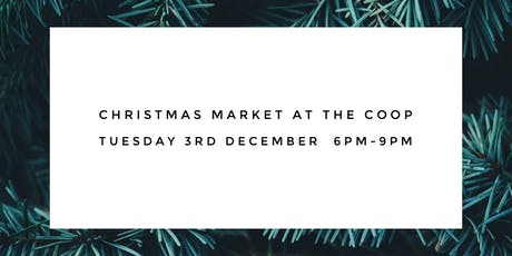 Christmas Market at The Coop tickets