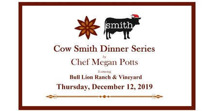 Christmas at Cow Smith with Chef Megan Potts tickets