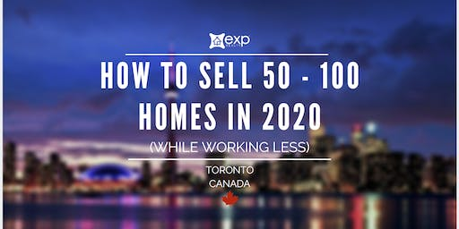 How to Sell 50 to 100+ Homes in 2020 While Working Less  (FREE Lunch & Learn)