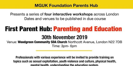 MGUK Foundation Parents Hub -Parenting and Education tickets