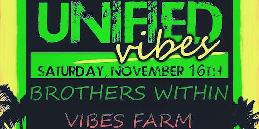 Brothers Within / Vibes Farm /Unified Mind