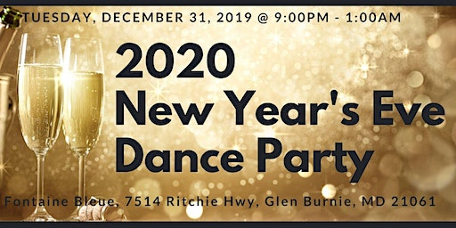 NYE Dance Party- La Fontaine Bleue, Glen Burnie
