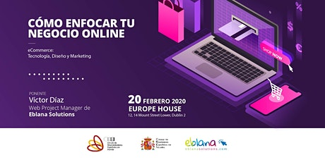 E-Commerce - Cómo enfocar tu negocio online tickets