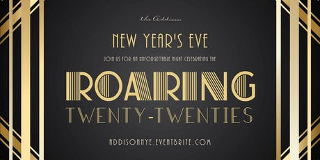 New Year's Eve at the Addison - Roaring 2020s tickets
