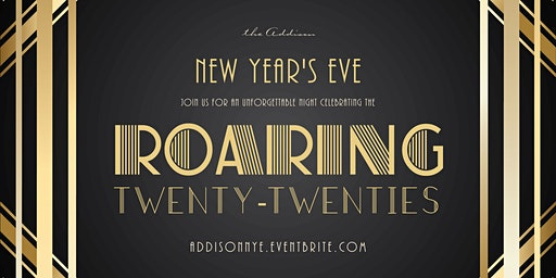 New Year's Eve at the Addison - Roaring 2020s