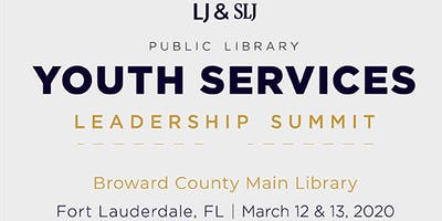 Public Library Youth Services Leadership Summit | Library Impact Starts Here | Fort Lauderdale, FL