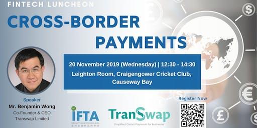 FinTech Luncheon : Cross-border Payments