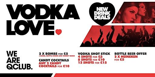 Vodka Love Mondays - £1 Jagerbomb Party!