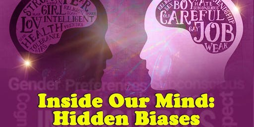 Inside Our Mind: Hidden Biases - Two Day Workshop