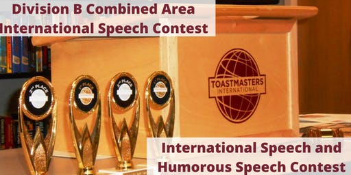 Division B Combined Area International Speech and Humorous Speech Contest