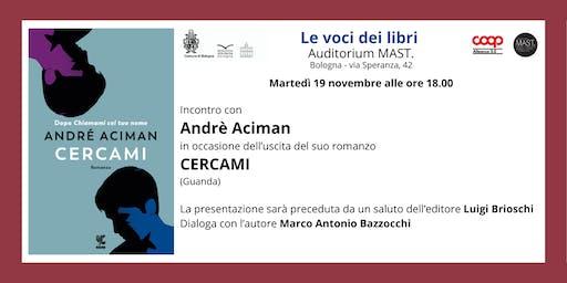 """Andrè Aciman per """"Le Voci dei libri"""""""