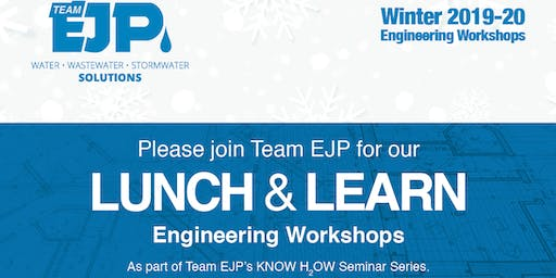 EJP New York Lunch & Learn Engineering Workshops - Round Lake, NY