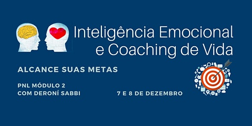 Inteligência emocional e Coaching de Vida - Módulo 2 PNL