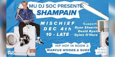 MU DJ Soc Presents: Shampain