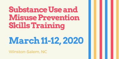 Substance Use and Misuse Prevention Skills Training