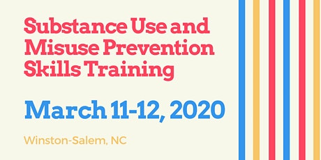 Substance Use and Misuse Prevention Skills Training tickets
