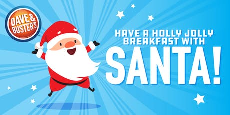Dave and Buster's Austin Breakfast with Santa & Friends 2019 tickets
