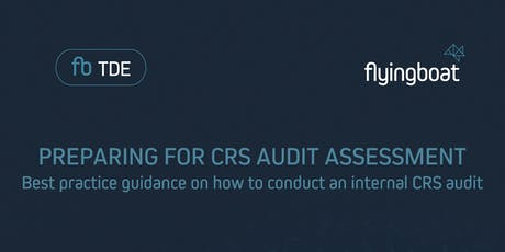 Preparing for CRS Audit Assessment tickets