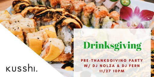 Drinksgiving at Kusshi Sushi | Pre-Thanksgiving  Party | Gift Card Giveaway