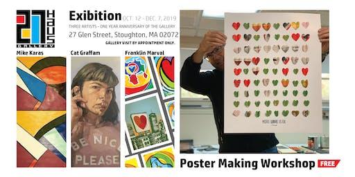 """Franklin Marval """"More LOVE is ok"""" Poster Making Workshop"""