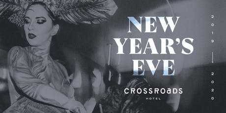 New Years Eve @ Crossroads Hotel tickets