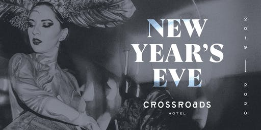 New Years Eve @ Crossroads Hotel