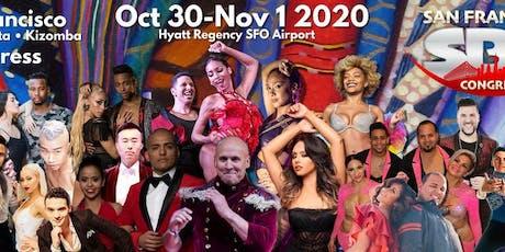 San Francisco Salsa Bachata Kizomba Congress  - Oct 30-Nov 1, 2020 tickets