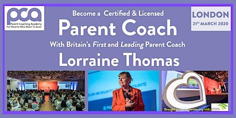 Lorraine Thomas Parent Coach tickets