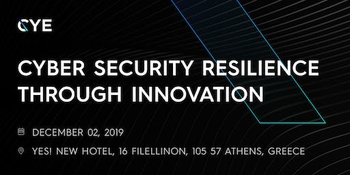 CYE - Cyber security resilience through innovation