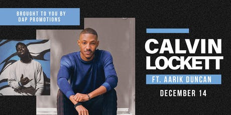 Calvin Lockett Live feat. Aarik Duncan tickets