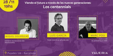 Viendo el futuro a través de las nuevas generaciones: Los Centennials entradas