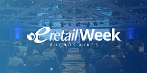 eRetail Week Buenos Aires 2019