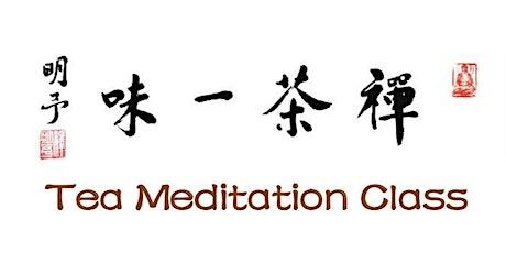 Tea Meditation Class tickets