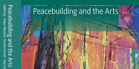 Peacebuilding and the Arts - Panel and Book Launch tickets