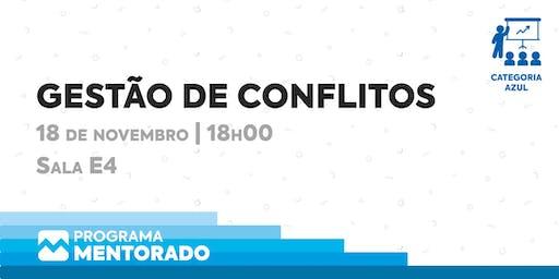 Programa Mentorado 2019/20 - Gestão de Conflitos