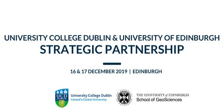 UCD and Edinburgh GeoSciences Strategic Partnership tickets