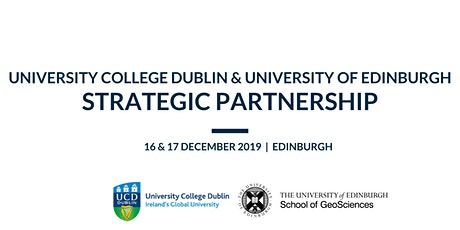 UCD and Edinburgh GeoSciences Strategic Partnership tickets